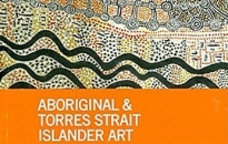 Franchesca Cubillo and Wally Caruana (ed.), Aboriginal & Torres Strait Islander art : collection highlights from the National Gallery of Australia