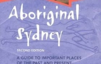 Melinda HINKSON and Alana HARRIS, Aboriginal Sydney: A guide to important places of the past and present