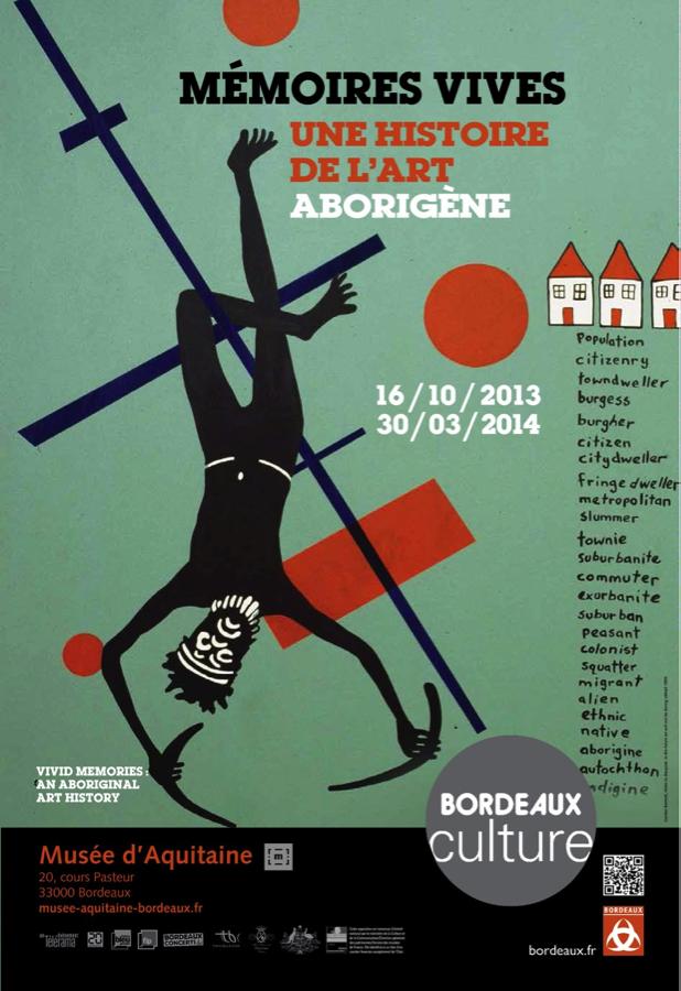 Poster of exhibition <i>Vivid Memories: An Aboriginal Art History</i> - Image courtesy Musée d'Aquitaine, Bordeaux