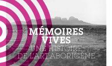 Catalogue Memoires Vives Une Histoire de l'Art Aborigene