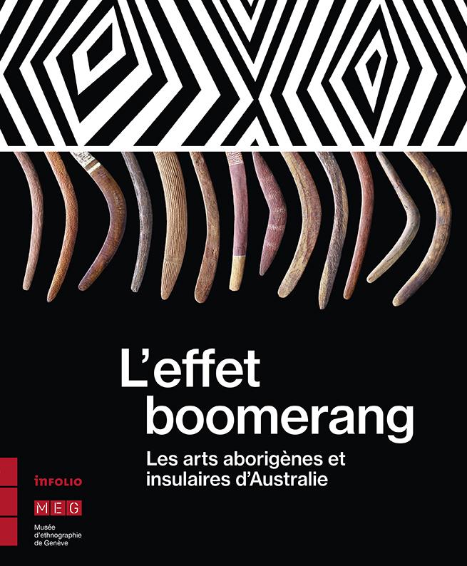 View of exhibition catalogue 'The Boomerang Effect' - Vue du catalogue de l'exposition 'L'Effet boomerang' © Courtesy Musée d'Ethnographie de Genève (MEG)