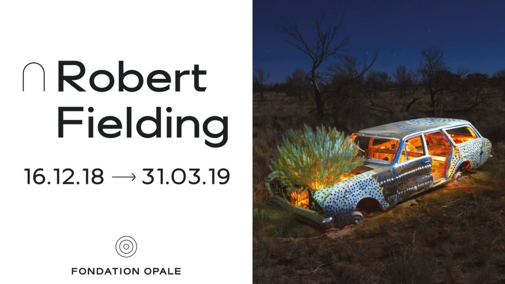 Robert Fielding Exhibition at Fondation Opale